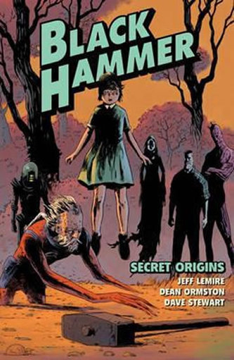 Black Hammer: Secret Origins - Lemire, Jeff