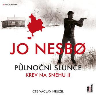 Krev na sněhu II. Půlnoční slunce - CDmp3 (Čte Václav Neužil) - Nesbo Jo