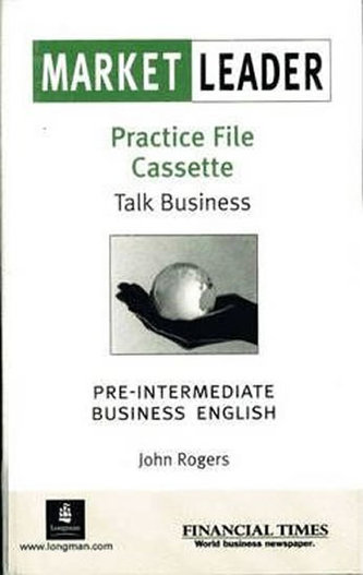 Market Leader: Pre-intermediate Practice File Cassettes (1) : Business English with the Financial Times - Cotton, David