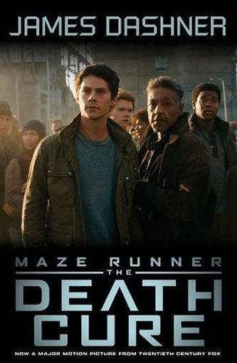 Maze Runner 3: The Death Cure (Movie Tie In) - James Dashner