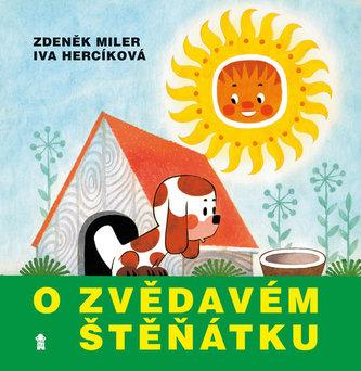 O zvědavém štěňátku - Miler Zdeněk