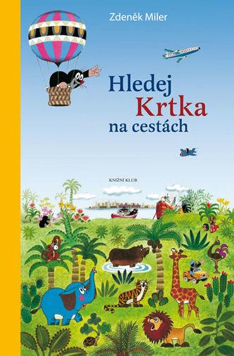 Hledej Krtka na cestách - Miler Zdeněk