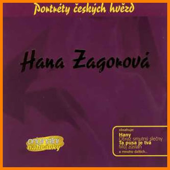 Hana Zagorová - Portréty českých hvězd - CD - Hana Zagorová