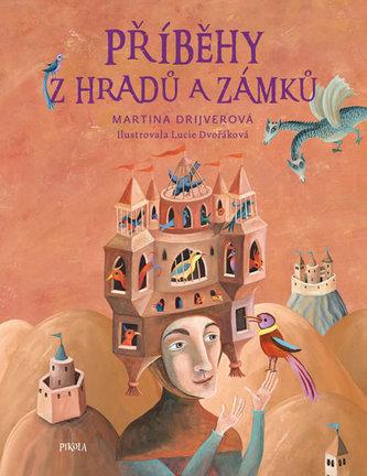 Příběhy z hradů a zámků - Martina Drijverová