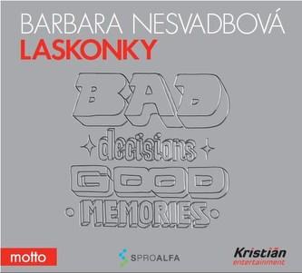 Laskonky (audiokniha) - Barbara Nesvadbová