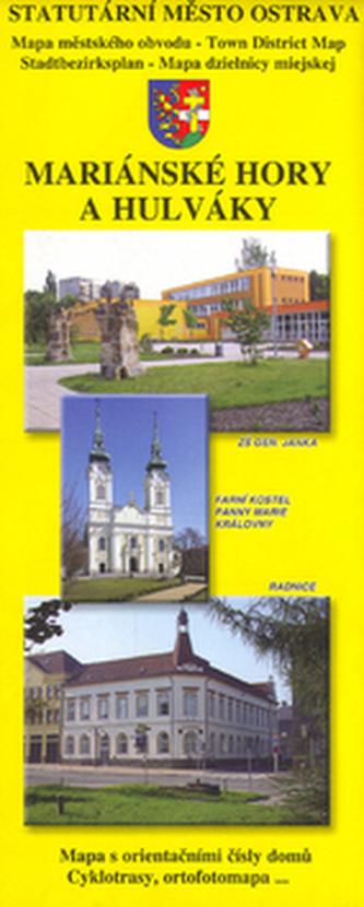 Ostrava Mariánské Hory a Hulváky