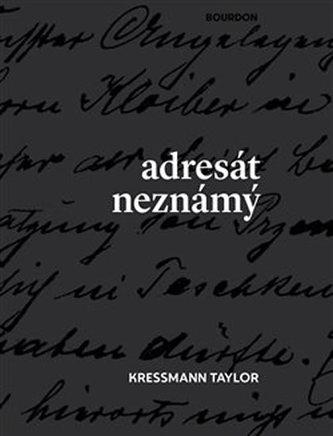 Adresát neznámý - Taylor, Kressmann