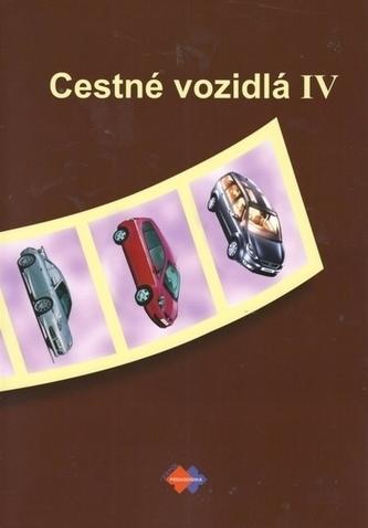 Cestné vozidlá IV., 2. upravené vydanie - Faktor, Ivan