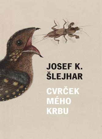 Cvrček mého krbu - Karel, Josef Čapek
