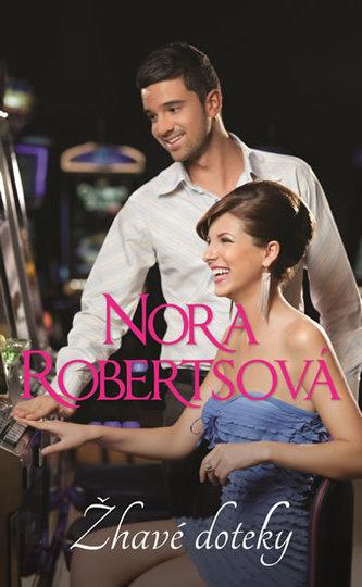 Žhavé doteky - Nora Roberts