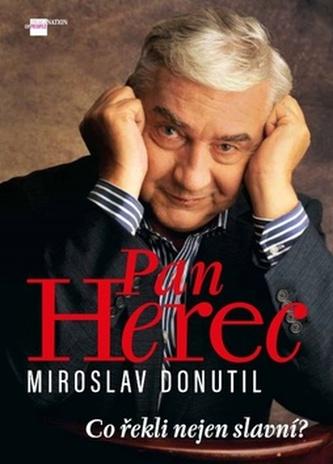 Pan Herec Miroslav Donutil - Petr Čermák