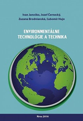 Environmentálne technológie a technika - Ivan Janoško