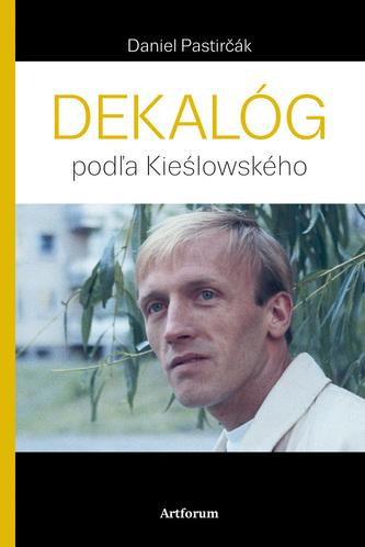 Dekalóg - Daniel Pastirčák