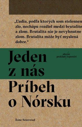 Jeden z nás: Príbeh o Nórsku (brožovaná) - Asne Seierstad