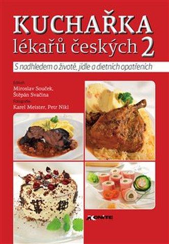 Kuchařka lékařů českých 2 - Svačina Štěpán