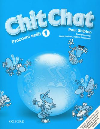 Chit Chat 1 AB CZ - Shipton O.