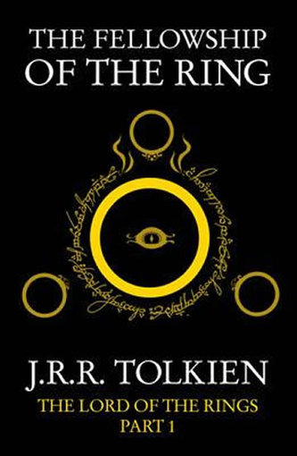 The Fellowship of the Ring : The Lord of the Rings, Part 1 - Tolkien J.J.R