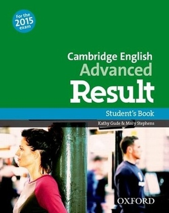 Cambridge English Advanced Result Student´s Book - Gude Kathy