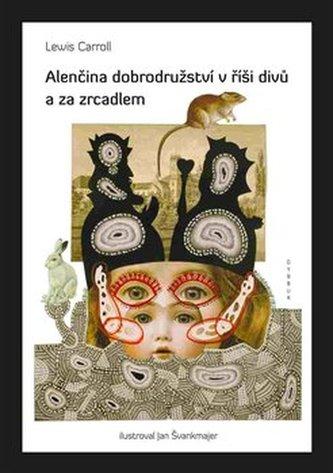 Alenčina dobrodružství v říši divů a za zrcadlem - Lewis Carroll