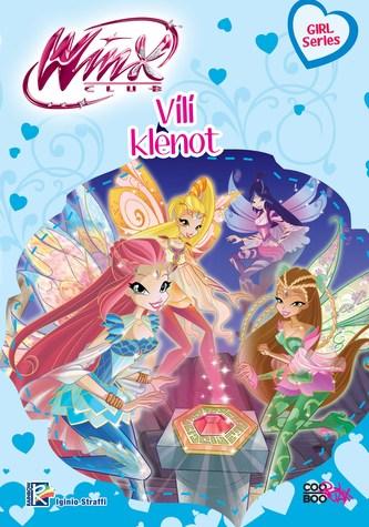 Winx Girl Series - Vílí klenot (4) - Iginio Straffi