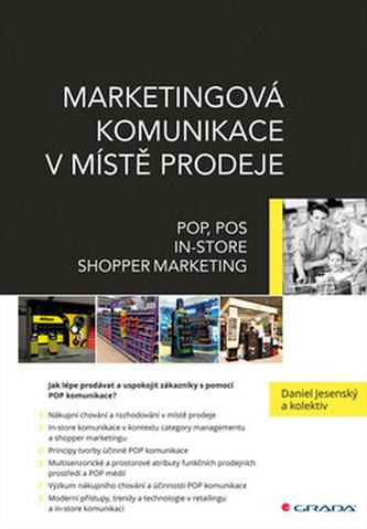 Marketingová komunikace v místě prodeje - Daniel Jesenský