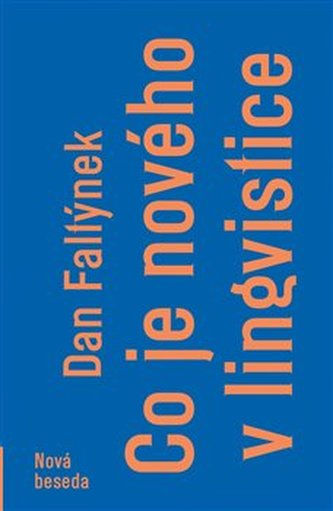 Co je nového v lingvistice - Dan Faltýnek