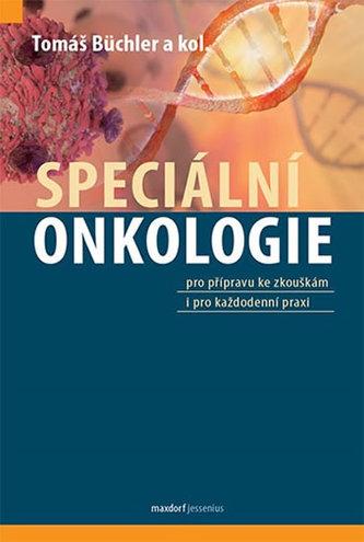 Speciální onkologie - Büchler Tomáš a kolektiv