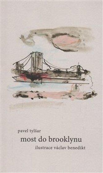 Most do Brooklynu - Pavel Tylšar