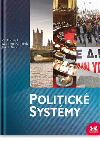 Politické systémy - Vít Hloušek
