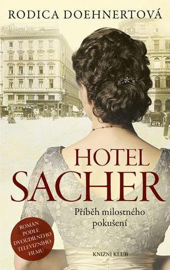Hotel Sacher - Doehnert, Rodica
