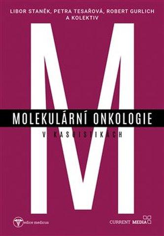 Molekulární onkologie v kasuistikách - Kolář