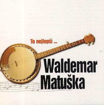Waldemar Matuška - To nejlepší - CD - Waldemar Matuška