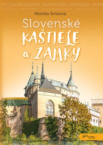Slovenské kaštiele a zámky - Monika Srnková