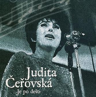 Judita Čeřovská - Je po dešti (Reedice) - CD - Judita Čeřovská