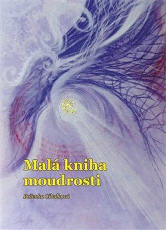 Malá kniha moudrosti - Cibulková, Boženka