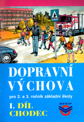 Dopravní výchova I.díl Chodec