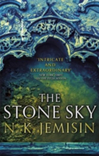 The Stone Sky : The Broken Earth, Book 3 - N.K.Jemisin