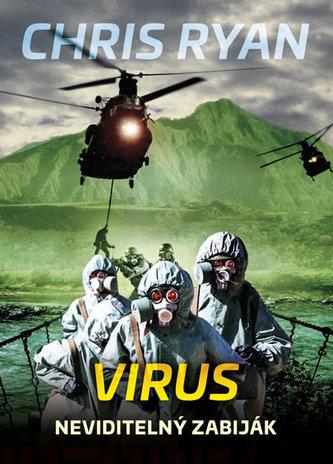Virus - Neviditelný zabiják - Chris Ryan