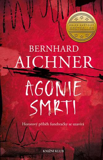 Agonie smrti - Aichner Bernhard