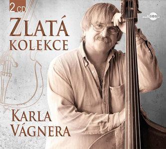 Karel Vágner - Zlatá kolekce - 2CD - Karel Vágner