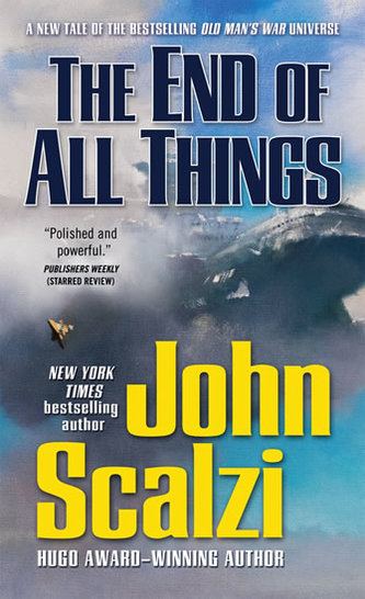 The End of All Things: Old Man´s War, Band 6 - John Scalzi