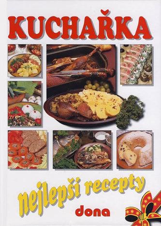 Kuchařka Nejlepší recepty - Alena Doležalová