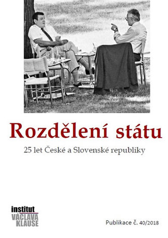 Rozdělení státu: 25 let České a Slovenské republiky - Kolektiv Autorů