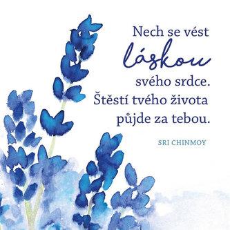 Nech se vést láskou svého srdce. Štěstí tvého života půjde za tebou - Korkový podtácek s citátem - Chinmoy Sri