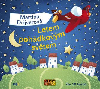 Letem pohádkovým světem - Martina Drijverová