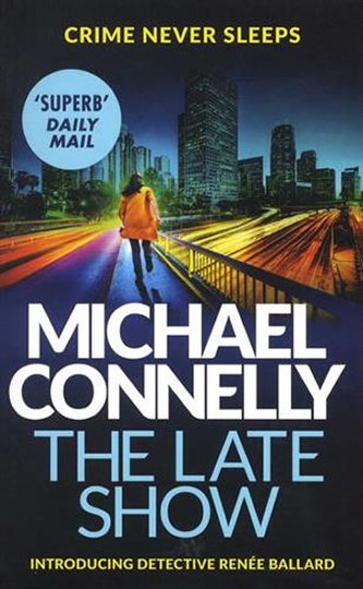 Late Show - Michael Connelly