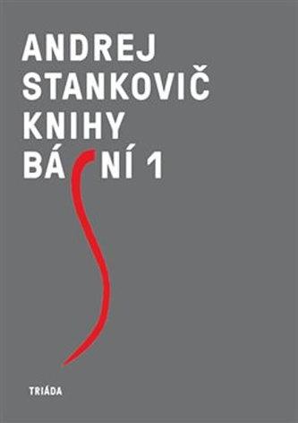Knihy básní 1, 2 - Andrej Stankovič