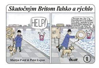Skutočným Britom ľahko a rýchlo 1 - Ford & Peter Legon Martyn