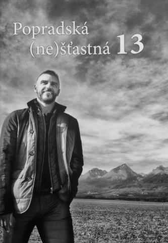 Popradská (ne)šťastná 13 - Arne Kroták