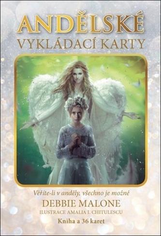 Andělské vykládací karty - Debbie Malone; Amalia I. Chitulescu